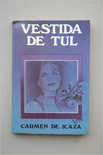 Vestida De Tul Amazon Es Icaza Carmen De Libros