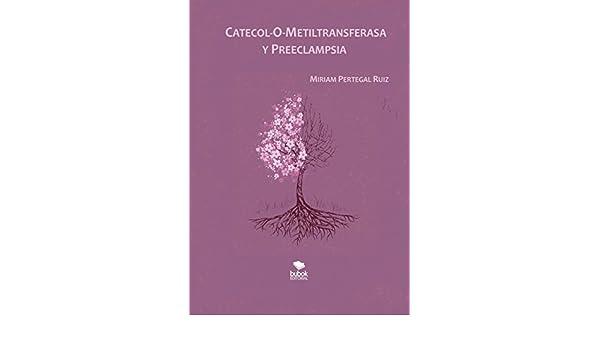 CATECOL-O-METILTRANSFERASA Y PREECLAMPSIA: Amazon.es: Miriam ...