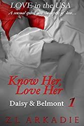 Know Her, Love Her: Daisy & Belmont, #1 (LOVE in the USA Book 4) (English Edition)