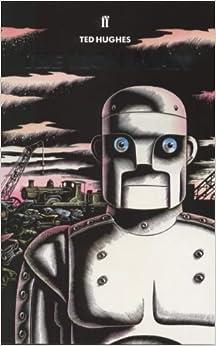 Iron Man: Ted Hughes: 9780571141494: Amazon.com: Books