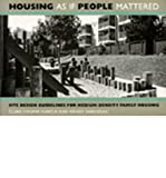 img - for Housing as If People Mattered: Site Design Guidelines for the Planning of Medium-Density Family Housing (California Series in Urban Development) (Paperback) - Common book / textbook / text book