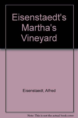 Eisenstaedt: Martha's Vineyard (Eisenstaedt Martha's Vineyard)