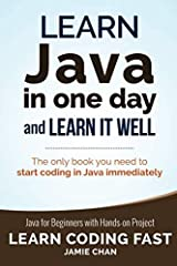 (2016 Edition) Learn Java Programming Fast with a unique Hands-On Project. Book 4 of the Learn Coding Fast Series. Covers Java 8.  Have you always wanted to learn computer programming but are afraid it'll be too difficult for you? Or perhaps ...