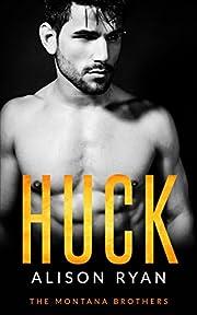 HUCK: The Montana Brothers (Mountain Men of Montana Book 1)