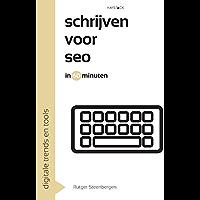 Schrijven voor SEO in 60 minuten (Digitale trends en tools in 60 minuten Book 7)