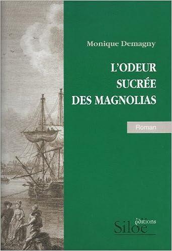 En ligne L'odeur sucrée des magnolias pdf ebook