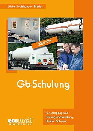 Gb-Schulung: Für Lehrgang und Prüfungsvorbereitung