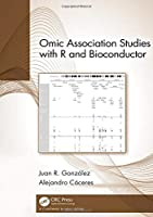 Omic Association Studies with R and Bioconductor Front Cover