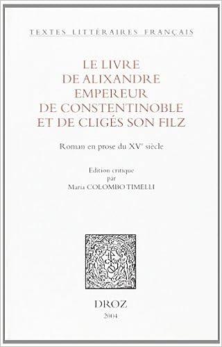 Amazon Com Le Livre De Alixandre Empereur De Constentinoble