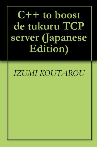 Amazon com: C++ to boost de tukuru TCP server (Japanese