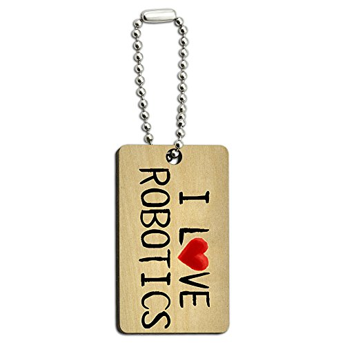Robotic Laser Ball - I Love Robotics Written on Paper Wood Wooden Rectangle Key Chain