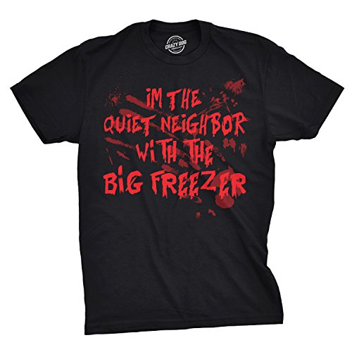 Crazy Dog T-Shirts Mens Im The Quiet Neighbor