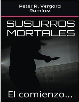 Susurros Mortales: El comienzo... (Volume 1) (Spanish ...