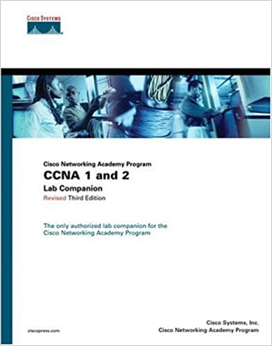 Ccna 1 and 2 lab companion revised cisco networking academy ccna 1 and 2 lab companion revised cisco networking academy program 3rd edition 3rd edition fandeluxe Gallery