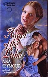 Angel Of The Lake (Harlequin Historical series, No. 173)