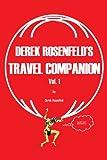 Derek Rosenfeld's Travel Companion, Derek T. Rosenfeld, 0595231233