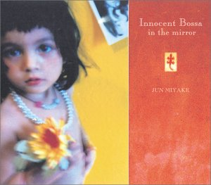 Innocent Bossa in the mirror                                                                                                                                                                                                                                                    <span class=
