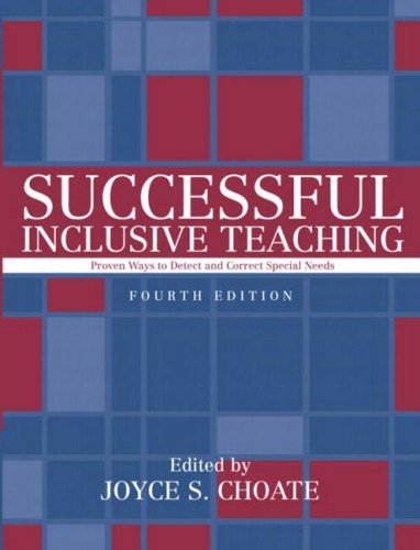 Successful Inclusive Teaching: Proven Ways to Detect and Correct Special Needs (4th Edition)