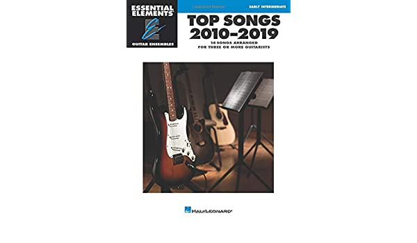 Top Songs 2010-2019: Essential Elements Guitar Ensembles Early ...