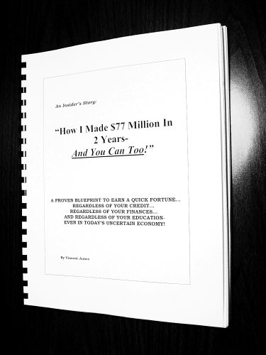 How I Made $77 Million in 2 Years--And You Can Too! pdf epub