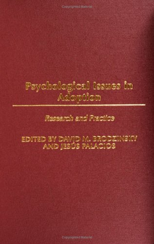 Psychological Issues in Adoption: Research and Practice (Advances in Applied Developmental Psychology) ebook