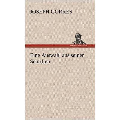 Eine Auswahl Aus Seinen Schriften (Hardback)(German) - Common PDF