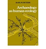 img - for Archaeology as Human Ecology: Method and Theory for a Contextual Approach (Paperback) - Common book / textbook / text book