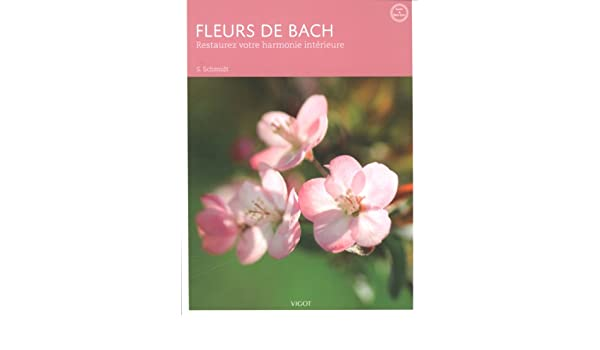 Fleurs De Bach 3ed 9782711422364 Amazon Com Books