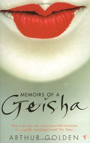 Memoirs Of A Geisha by Arthur Golden (1998-06-04)