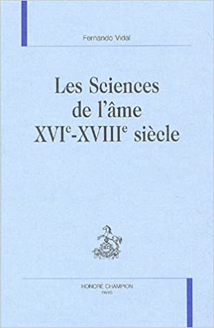 Lire en ligne Les Sciences de l'âme XVIe-XVIIIe siècle epub, pdf