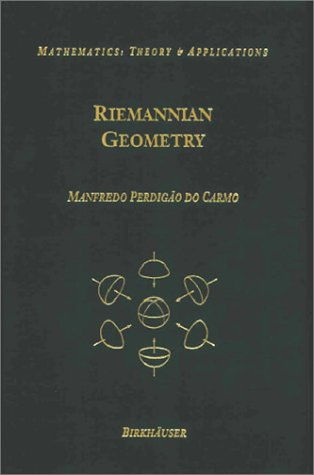 Riemannian Geometry (Mathematics: Theory and Applications)