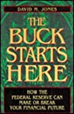 The Buck Stops Here, David M. Jones, 0135314682