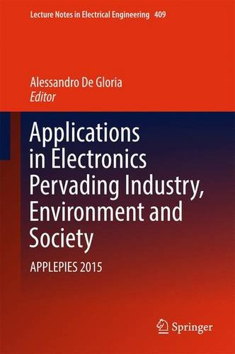 Applications in Electronics Pervading Industry, Environment and Society: APPLEPIES 2015 (Lecture Notes in Electrical Eng