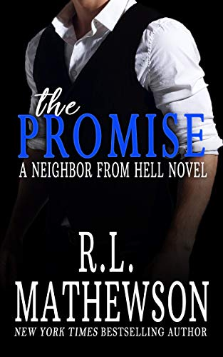 The Promise (Neighbor from Hell Book 10)
