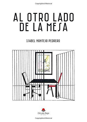 Al otro lado de la mesa: Amazon.es: Montejo, Isabel: Libros