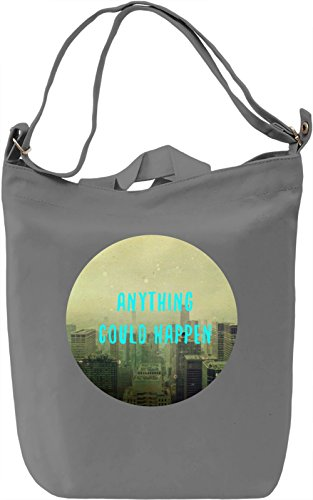 Anything Could Happen Borsa Giornaliera Canvas Canvas Day Bag| 100% Premium Cotton Canvas| DTG Printing|