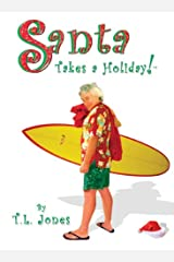 Santa Takes a Holiday! Paperback