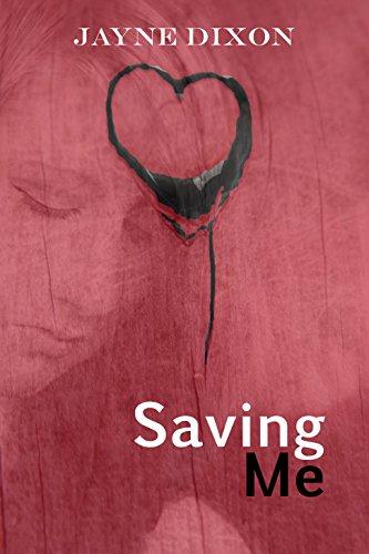 Saving Me (Losing You Book 3)