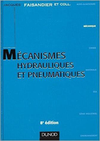 Téléchargement MECANISMES HYDRAULIQUES ET PNEUMATIQUES. 8ème édition pdf