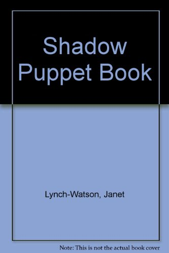 The Shadow Puppet Book by Sterling Pub Co Inc