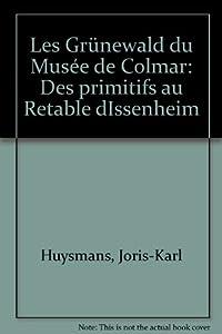 """Afficher """"Les Gr?newald du musée de Colmar"""""""