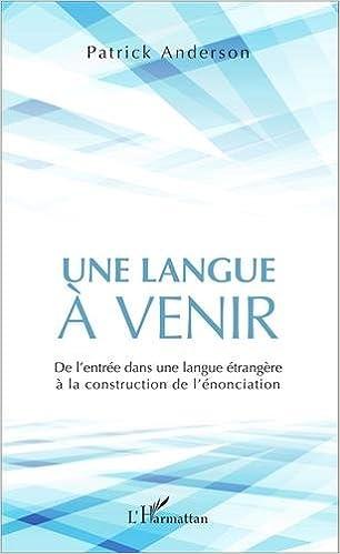 En ligne Une langue à venir pdf