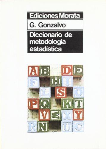 Descargar Libro Diccionario De Metodología Estadística: Aplicada A Pedagogía, Psicología Y Sociología De La Educación Gonzalo Gonzalvo Mainar