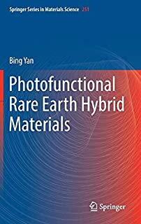 Photofunctional Rare Earth Hybrid Materials (Springer Series in Materials Science) (9811029563) | Amazon price tracker / tracking, Amazon price history charts, Amazon price watches, Amazon price drop alerts