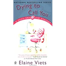 Dying to Call You (Dead-End Job Mysteries, Book 3)