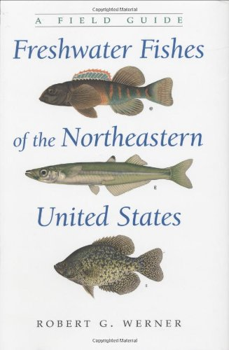 Read Online Freshwater Fishes of the Northeastern United States: A Field Guide (New York State Series) pdf