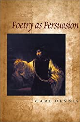 Poetry as Persuasion (The Life of Poetry: Poets on Their Art and Craft Ser.)