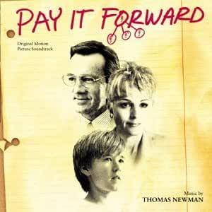 Pay It Forward (Thomas Newman)