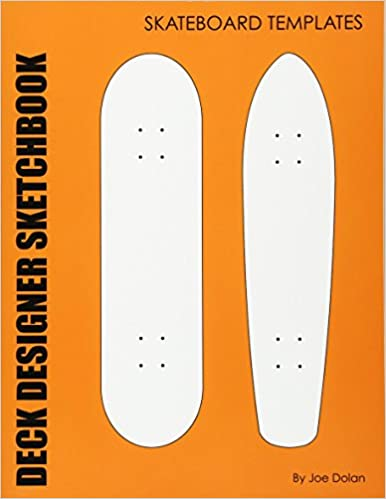 deck designer sketchbook skateboard templates 96 comp and old school skateboard deck templates joe dolan 9781468018844 amazoncom books