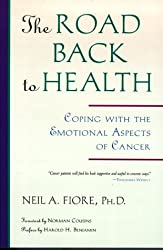 The Road Back to Health: Coping with the Emotional Aspects of Cancer